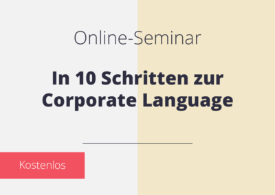 In 10 Schritten zur Corporate Language